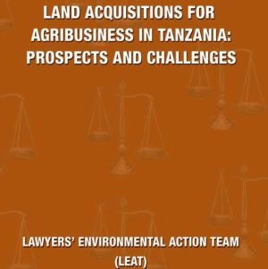 Study: Land Acquisitions for Agribusiness in Tanzania