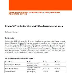 Election report: Uganda's Presidential election 2016 - A foregone conclusion