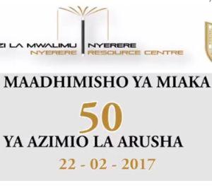 Videos: Celebrating the Arusha Declaration